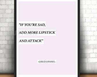 Add More Lipstick Coco Chanel Quote Wall Art Print