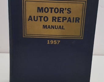 Vintage 1957 Motor's Auto Repair Manual, excellent condition, all domestic makes and models, a must have for mechanics who work on old cars