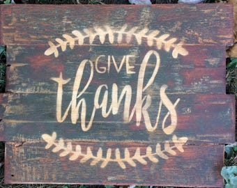 Give Thanks Reclaimed Pallet Wood Rustic Distressed Sign