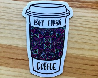 Zentangle - But First, Coffee (colored)