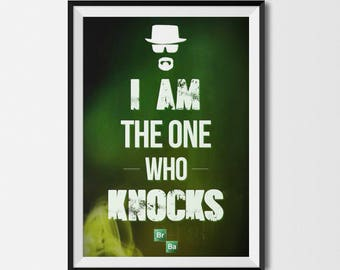 "Breaking Bad Quote - Heisenberg - ""I am the one who knocks"" - Canvas or Poster"