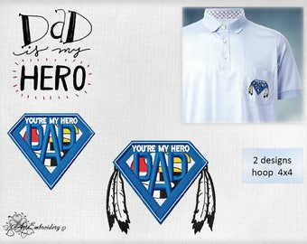 Dad you'are my Hero - Machine Embroidery Designs Set for a Fathers day