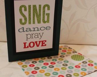 Sing Dance Pray Love Greeting Card | Matching Envelope with Envelope Seal Sticker