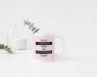 Plastic So Confident Mug