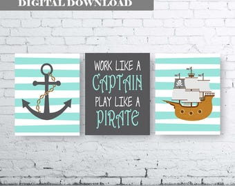 PIRATE wall art - Set of Three (3) Prints-Instant Download. Work like a Captain Play like a Pirate Quote Printable Art. Pirate Ship Art. Boy