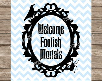 Halloween svg, Haunted Mansion svg, Disney svg, Welcome, Welcome svg, Halloween, Haunted Mansion, Fall svg, Fall, Autumn, Autumn svg, cricut