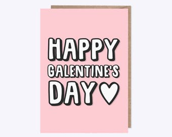 Funny Valentines Card | Happy GALentines | Girls Best Friend Card | Single Life, Love, Humour
