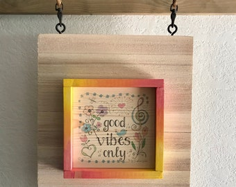 Framed Wooden Sign with Quote – Good Vibes Only – Colorful Artwork – Flowers – Home Wall Decor – Unique Gift – Accent Art