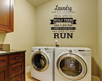 Laundry Decal - Laundry Room decal - Wall decal - Know when to hold them