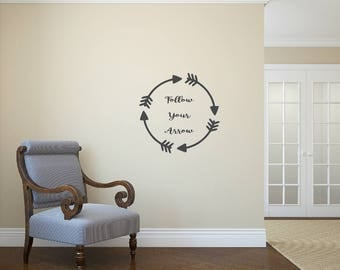 Follow your arrow. Add to walls, windows, mirrors, chalkboards or any smooth surface. Vinyl Decal