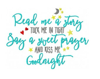 Read Me a Story Tuck Me in Tight Machine Embroidery Digital Download