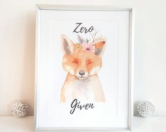 a4 UNFRAMED print, fox print, fox picture, fox art, funny quote, woodland home, woodland print, woodland picture, wall art, fox decor