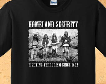 Homeland Security- Native American T-shirt