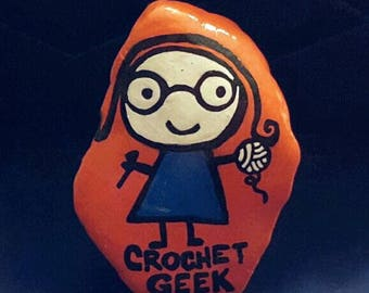 "15-10076 Hand-Painted ""Crochet Geek"" Rock"