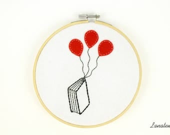 Embroidery hoop book and balloons, love reading, hoop art, wall hanging, applique hoop art, new house, mum gift, bookworm, felt, red, white