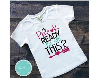 ON SALE is Pre-K ready for all this shirt | preschool shirt | back to school shirt | school shirt | pre-k shirt