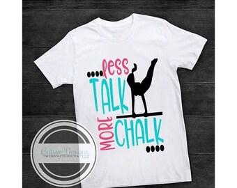 ON SALE Less Talk More Chalk Gymnastics Shirt   Girls Gymnastics Shirt   Gymnast Uneven bars   Personalized Gymnastics Shirt