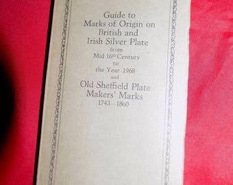 SILVER PLATE MARKS Guide to Origin On British And Irish And Old Sheffield Plate