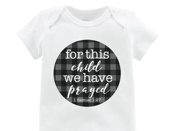 "Boy ""for this child we have prayed"" Gray Black Buffalo Plaid We Have Prayed Adoption Infertility Onesie Boy Newborn Going Home Outfit Raglan"