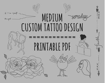 Custom tattoo design! MEDIUM size (calf, shoulder, forearm. etc) Comes with Digital File