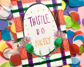 Thistle Do Nicely Greetings Card, Scottish Humour Phrase Typography Card