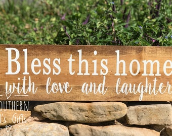 Bless This Home With Love and Laughter Stained Wood Sign For Home
