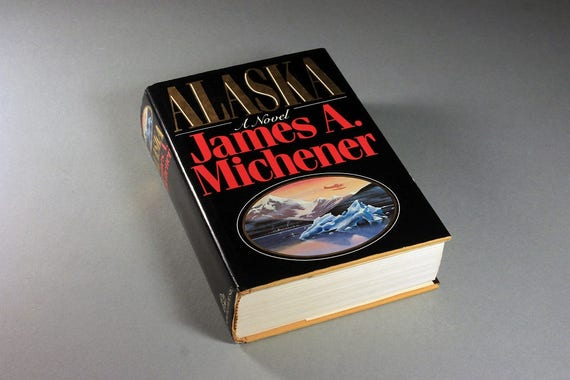 1988 Hardcover Book, Alaska, James A. Michener, Historical, Novel, Fiction, Literature, First Edition
