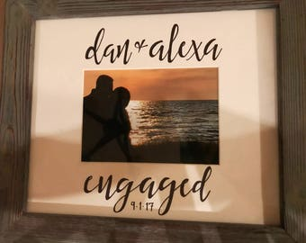 Custom Engagement Picture Frame - Engagement Gift, Wedding Gift - Made to Order - Calligraphy Picture Frame