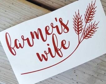 Farm Wife, Farmers Wife Decal, Farm Life, Country Decal, Farm Life, Life on the Farm, Love my Farmer, Farm Living