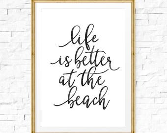 Life is better at the beach, Beach sign, Beach wall art, Printable decor, Beach life, Beach house decor, Inspirational sign, Beach printable