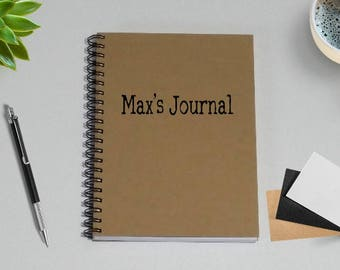 Personalized Journal,  [Custom Name]'s Journal- 5 x 7 Journal, Diary Journal, Notebook gift for him or her, Sketchbook, Personal gift