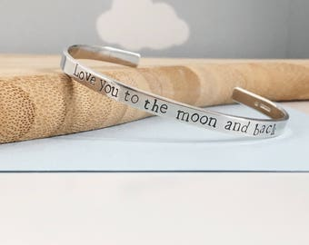 Hand Stamped 'love you to the moon and back' Cuff Bracelet | Silver Cuff Bracelet | Adjustable Cuff Bracelet | Love You To The Moon and Back