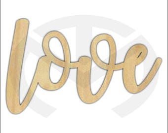 Unfinished Wood Calligraphy Script Word Love Laser Cut, Larger Sizes, Home Decor, Gallery Wall, Family Room, Farmhouse
