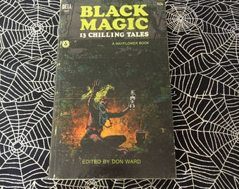 BLACK MAGIC: 13 Chilling Tales (Paperback Anthology Edited by Don Ward)