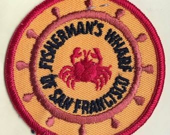 Fisherman's Wharf San Francisco Vintage Souvenir Travel Patch from Holm Patches