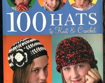 100 Hats to Knit & Crochet, Good Condition