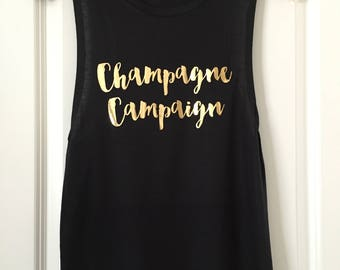 Champagne Campaign Flowy Muscle Tank // Gold Foil // Gift for her // Custom tee // Birthday shirt // Bachelorette // 8803