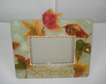 September Picture Frame, hand-painted frame,Exposures picture frame, month picture frame, September birthday, September wedding, OOAK frame
