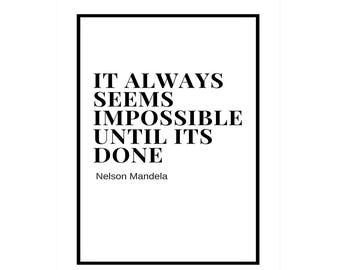 Impossible Until It's Done, Printable Quote Poster, 16 x20, Downloadable, Wall Decor Print, Black and White, Minimalist, Digital Download
