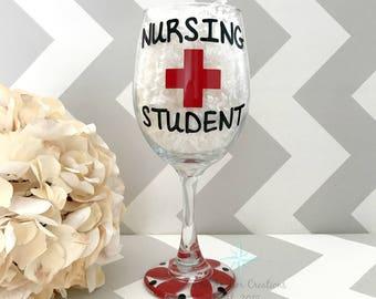 Nursing Student Wineglass, Student Glass