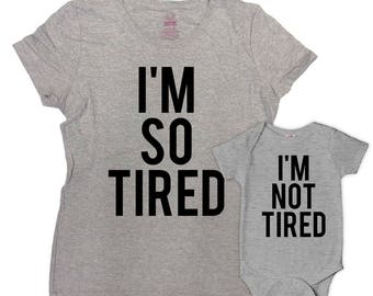 Mommy And Me Outfits Mother Daughter Gift Matching T Shirts Mommy And Son Shirts Family I'm So Tired I'm Not Tired Bodysuit - SA827-828