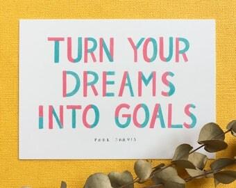 Dreams Into Goals Postcard