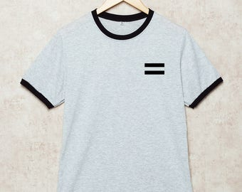 Equality Shirt Equal T Shirts LGBT Shirts Ringer T-Shirt Human Rights Gay Love Grey Size S , M , L , XL , 2XL , 3XL three color ring