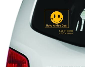 Have a Nice Day - 5.25 x 4 Inches - Macbook, iPad Apple Macbook Air, Tablet Decal, Car Decal