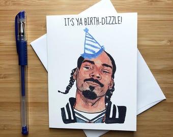 Snoop Dogg Birthday Card, Snoop Dogg Gift, Hip Hop, Rap Music Gift, Dr Dre, Tupac Shakur, NWA, West Coast Rap, Funny Birthday Greeting Card
