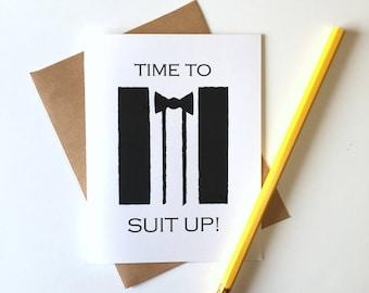 Time to Suit Up Groomsmen Card, Groomsmen Proposal Card, Will You Be My Groomsman Card, Proposal Card for Groomsman, Best Man Proposal