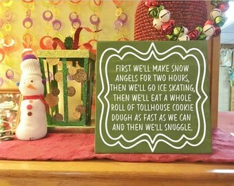Snow Angels, Ice Skating, Tollhouse Cookie Dough, and Snuggling - The Perfect Day - Buddy the Elf Funny Quote - Christmas Holiday Gift