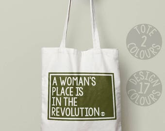 A Womans Place is in the Revolution, cotton tote bag, personalized for teenage girl nasty woman activist, rally, resistance, feminist af