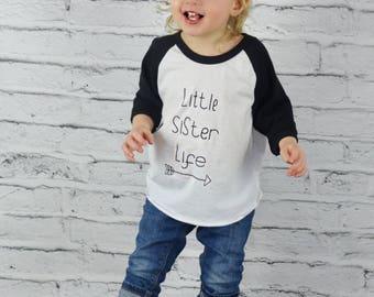 Flash! SALE! Little Sister T-Shirt, Little Sister Life, Little Sister Tee, Sibling Shirt, Big Sister Little Sister, Family T-Shirts, TS-111