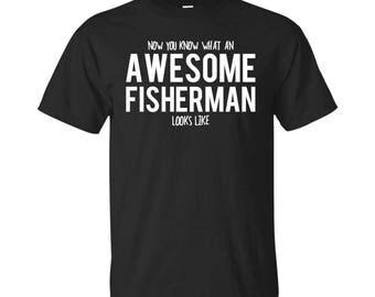 Fisherman Shirt, Fisherman Gifts, Fisherman, Awesome Fisherman, Gifts For Fisherman, Fisherman Tshirt, Funny Gift For Fisherman